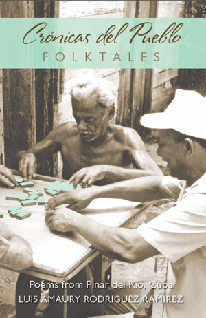 Cronicas del Pueblo, Poems of Cuba, Peter Merscher publisher